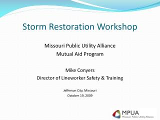 Storm Restoration Workshop
