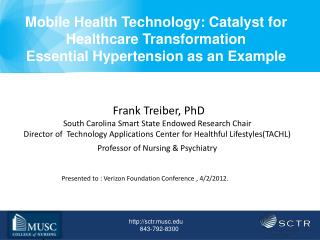 Mobile Health Technology: Catalyst for Healthcare Transformation Essential Hypertension as an Example