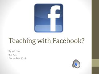 Teaching with Facebook?