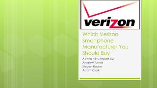 Which Verizon Smartphone Manufacturer You Should Buy
