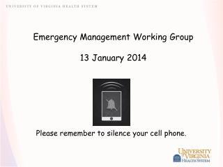 Emergency Management Working Group 13 January 2014