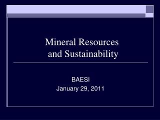 Mineral Resources  and Sustainability