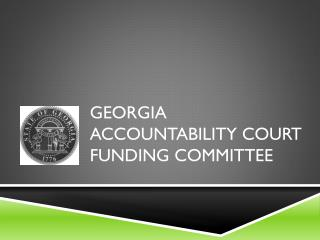Georgia Accountability Court Funding Committee
