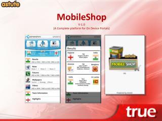 MobileShop V-1.0 (A Complete platform for On Device Portals)