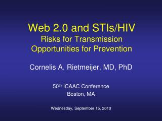 Web 2.0 and STIs/HIV Risks for Transmission Opportunities for Prevention