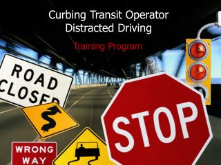 Curbing Transit Operator Distracted Driving