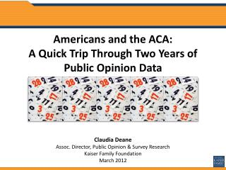 Americans and the ACA: A Quick Trip Through Two Years of  Public Opinion Data