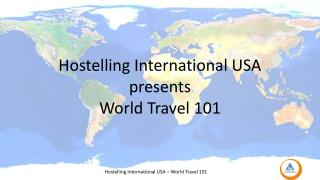 Hostelling International USA presents World Travel 101
