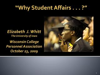 """Why Student Affairs . . . ?"""