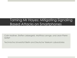 Taming  Mr  Hayes: Mitigating Signaling Based Attacks on Smartphones