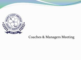 Coaches & Managers Meeting