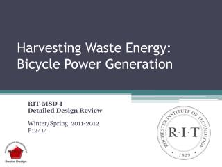 Harvesting Waste Energy: Bicycle Power Generation