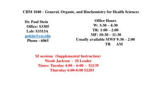 CHM 1040 – General, Organic, and Biochemistry for Health Sciences