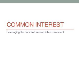 Common interest