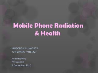 Mobile Phone Radiation               & Health