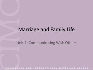 Marriage and Family Life