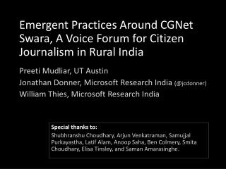 Emergent Practices Around  CGNet Swara , A  Voice  Forum for Citizen Journalism in Rural India