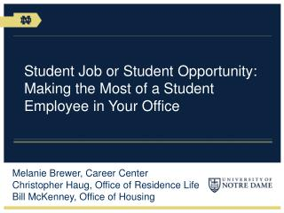 Student Job or Student Opportunity: Making the Most of a Student Employee in Your Office