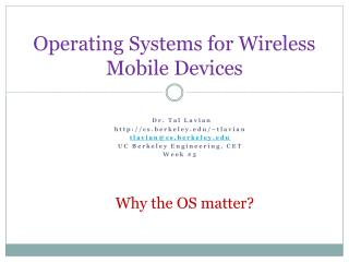 Operating Systems for Wireless Mobile Devices