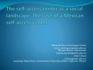 The self-access center as a social landscape: the case of a Mexican self-access center