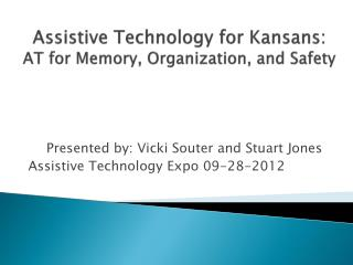 Assistive Technology for Kansans:  AT for Memory, Organization, and Safety