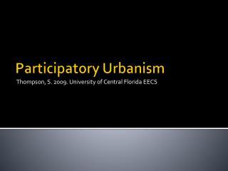 Participatory Urbanism