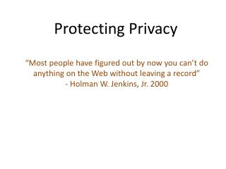 Protecting Privacy