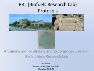 BRL (Biofuels Research Lab) Protocols