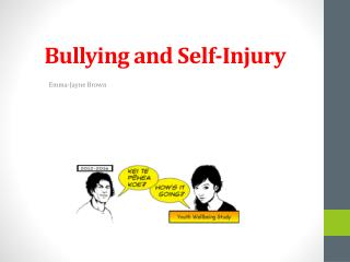Bullying and Self-Injury