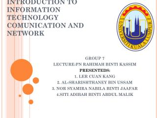 INTRODUCTION TO INFORMATION TECHNOLOGY COMUNICATION AND NETWORK