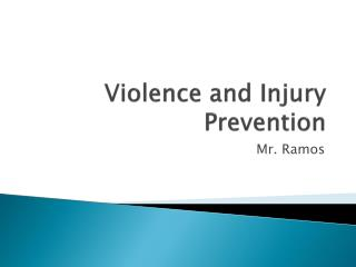 Violence and Injury Prevention