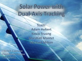 Solar Power with Dual-Axis Tracking