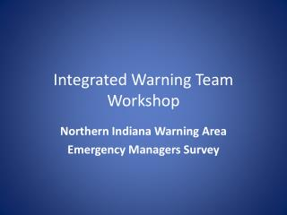 Integrated Warning Team Workshop