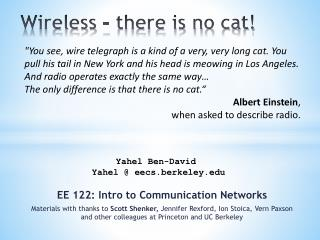 Wireless – there is no cat!
