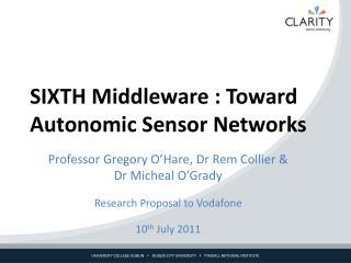 SIXTH Middleware : Toward Autonomic Sensor Networks