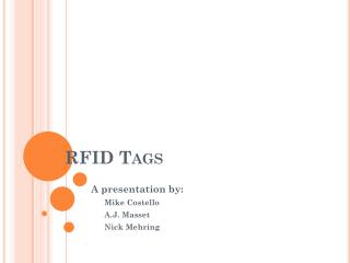 RFID  T ags
