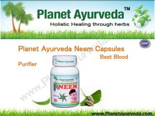 Planet Ayurveda Neem Capsules  Best Blood Purifier