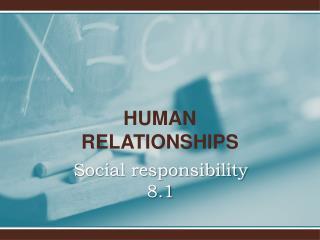 Social responsibility 8.1