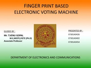 FINGER  PRINT BASED  ELECTRONIC VOTING MACHINE