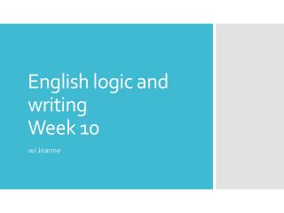 English logic and writing Week  10