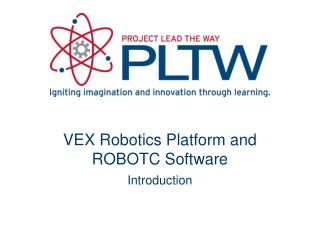 VEX Robotics Platform and ROBOTC Software