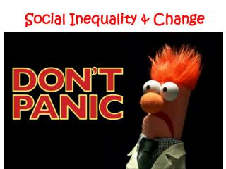 Social Inequality & Change