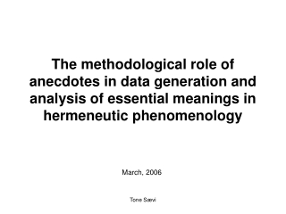 the methodological role of anecdotes in data generation and ...