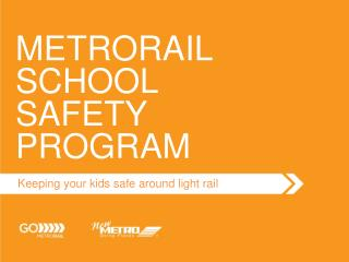 METRORAIL  SCHOOL SAFETY   PROGRAM