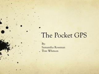 The Pocket GPS