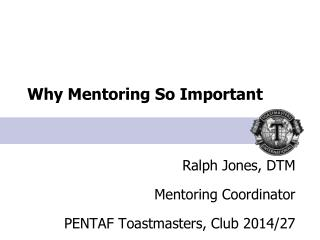 Why  Mentoring So Important