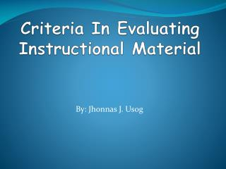 Criteria In Evaluating Instructional Material