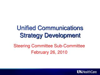Unified Communications Strategy Development