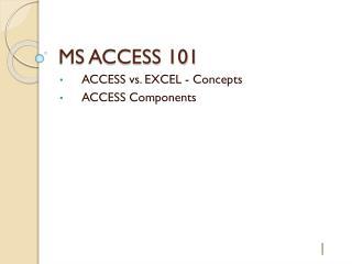 MS ACCESS 101