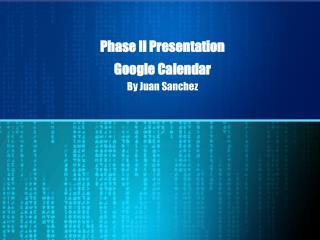 Phase II Presentation